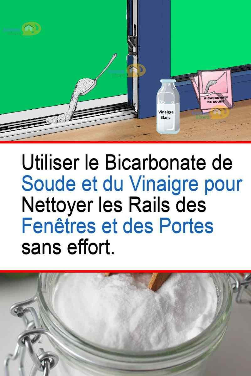Nettoyer Le Lave Linge Au Bicarbonate fenêtres et portes pvc et aluminium : nettoyer les rails